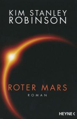 Robinson, K. S.: Die Mars-Trilogie 1 - Roter Mars