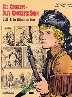 Bob Crockett - Davy Crocketts Sohn 1