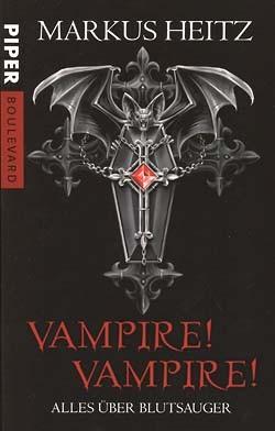 Heitz, Markus (Piper, Tb.) Vampire! Vampire! (neu)