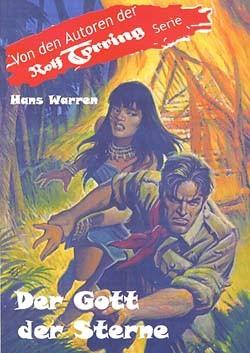 Rolf Torring Autoren-Bücher (Romanheftreprints) Gott der Sterne