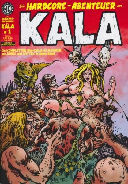 Die Hardcore-Abenteuer von Kala (Neuauflage)
