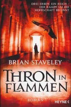 Staveley, B.: Thron in Flammen