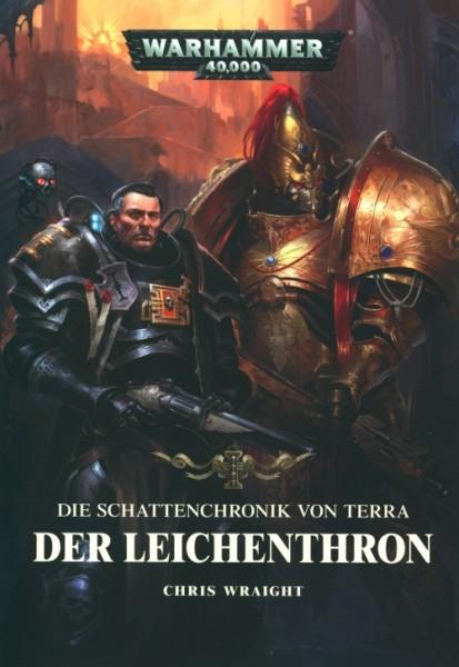 Warhammer 40.000 - Die Schattenchronik von Terra: Der Leichenthron TB