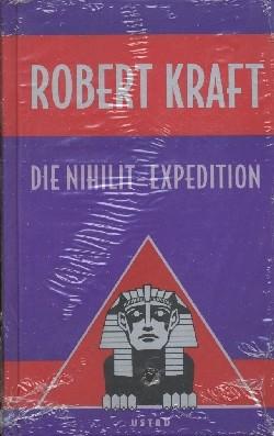Robert Kraft (Ustad, B.) Nihilit-Expedition