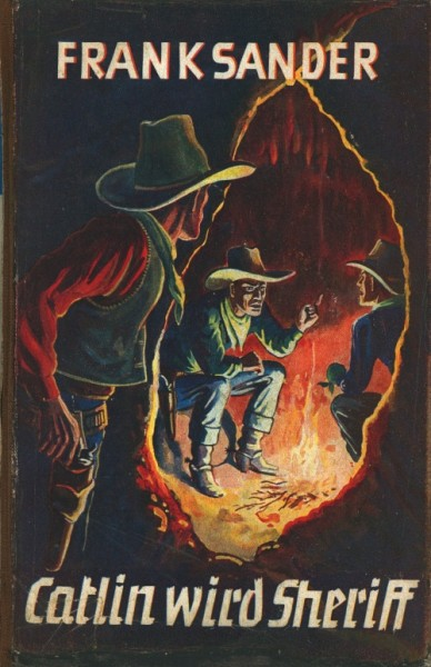 Burmester's Abenteuer-Serie LB VK Catlin wird Sheriff (Burmester) Leihbuch Vorkrieg Sander,Frank