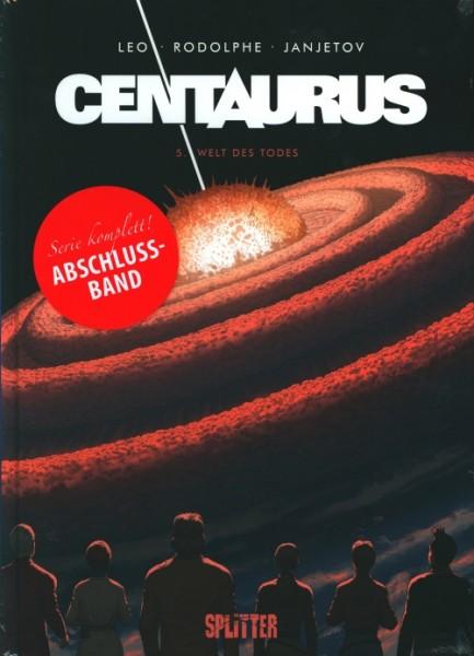 Centaurus (Splitter, B.) Nr. 5 (Abschlussband)