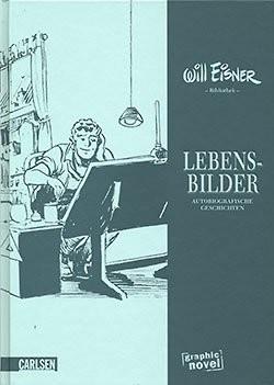 Will Eisner Bibliothek 3: Lebensbilder