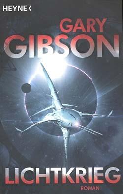 Gibson, Gary (Heyne, Tb.) Lichtkrieg (neu)
