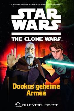 Star Wars: Clone Wars - Du entscheidest 3: Dookus geheime Armee