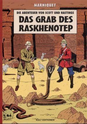 Abenteuer von Scott und Hastings (Kult, Br.) Das Grab des Raskhenotep