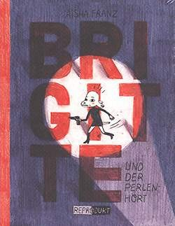 Brigitte und der Perlenhort