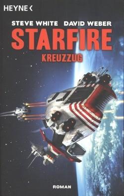 White, Steve.: Starfire 01 - Kreuzzug