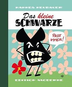 Kleine Schwarze (Edition Moderne, B.)