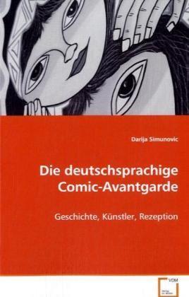 Deutschsprachige Comic-Avantgarde (VDM, Br.) Geschichte, Künstler, Rezeption
