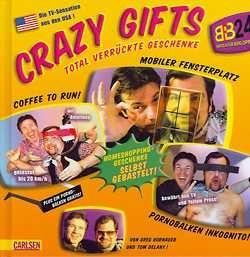 Crazy Gifts - Total verrückte Geschenke