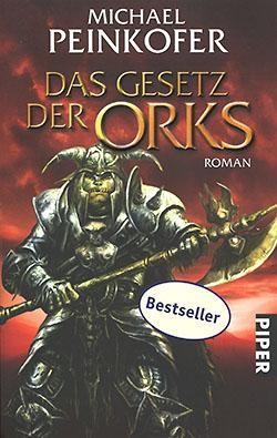 Peinkofer, M.: Das Gesetz der Orks