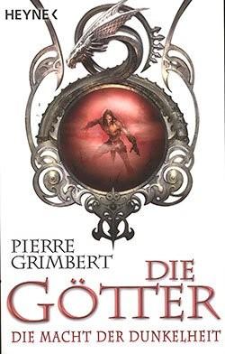 Grimbert, P.: Die Götter 3 - Die Macht der Dunkelheit