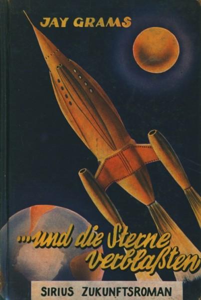Grams, Jay Leihbuch ...und die Sterne verblassten (Wiesemann)