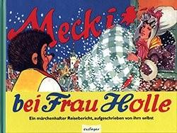 Mecki (Esslinger, B.) Mecki bei Frau Holle