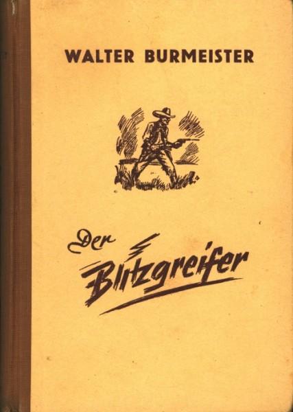 Burmeister, Walter Leihbuch Blitzgreifer (Liebel)