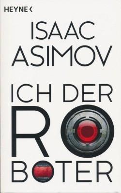 Asimov, I.: Ich, der Roboter