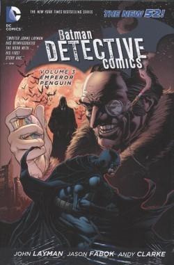 Detective Comics (2011) Vol.3 Emperor Penguin HC