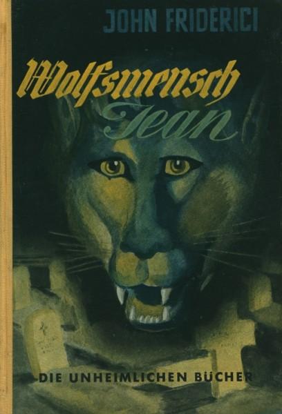 Friderici, John Leihbuch Wolfsmensch Jean (Reihenbuch)