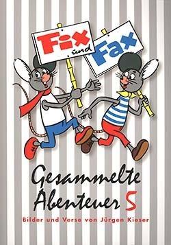 Fix und Fax Gesammelte Abenteuer 05