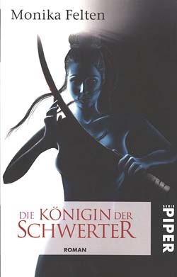 Felten, Monika (Piper, Tb.) Königin der Schwerter (neu)