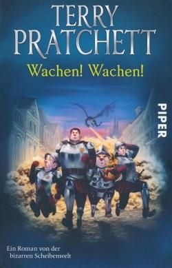 Pratchett, T.: Scheibenwelt - Wachen, Wachen!