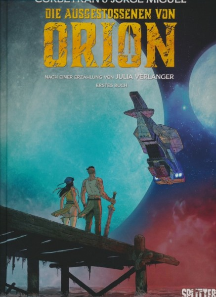 Die Ausgestossenen von Orion 1