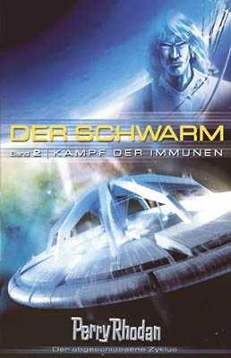 Perry Rhodan: Schwarm 2