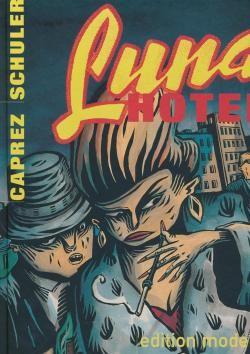Luna Hotel (Edition Moderne, B.) Sonderangebot
