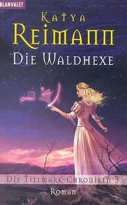 Reiman, K.: Tielmark-Chroniken 3