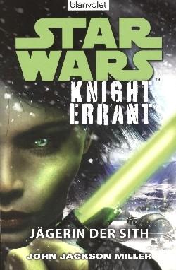 Star Wars - Knight Errant (Blanvalet, Tb.) Einzelband (Z0-2)
