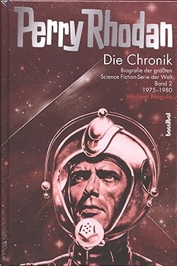 Perry Rhodan - Die Chronik 2: 1974-1980