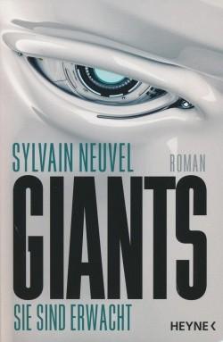 Neuvel, S.: Giants - Sie sind erwacht