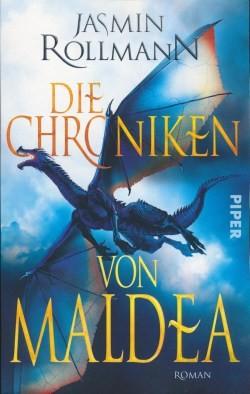 Rollmann, J.: Die Chroniken von Maldea