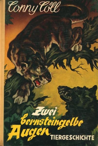 Conny Cöll Leihbuch Zwei bernsteingelbe Augen (Conny-Cöll-Verlag)