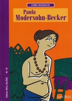 Edition Willi Blöß 18: Paula Modersohn-Becker