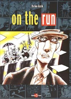 On the run (Edition Panel, Br.)