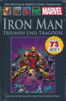 Offizielle Marvel-Comic-Sammlung 73: Iron Man - Triumph und Tragödie (Classic VII)