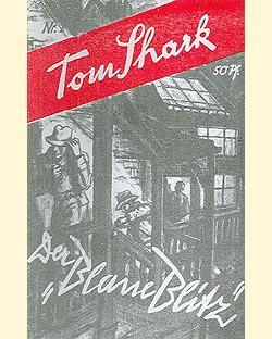 Tom Shark 2.Serie (Reprints) Nr. 1-13 Romanheftreprints Vorkrieg