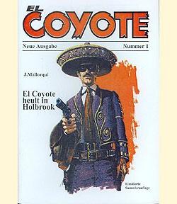 El Coyote Neue Ausgabe (Romanheftreprints) Nr. 1-20