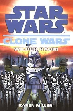 Star Wars: Clone Wars 2 - Wilder Raum