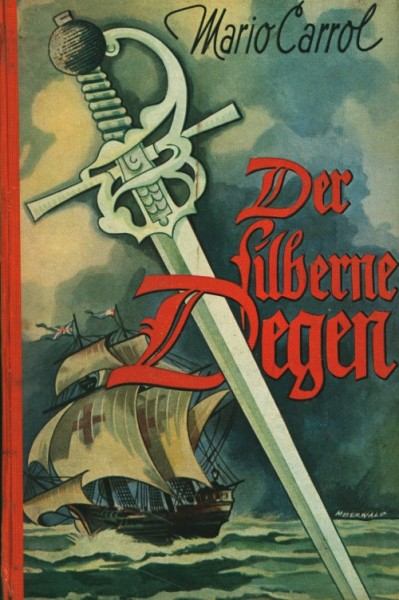 Carrol, Mario Leihbuch Silberne Degen (Heros)