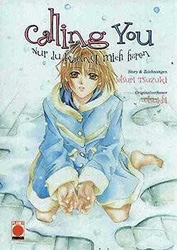 Calling You (Planet Manga, Tb.) Nur du kannst mich hören