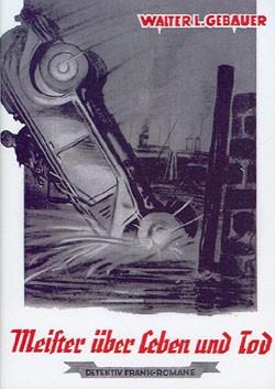 Detektiv Frank-Romane Leihbuch (Romanheftreprints) Meister über Leben und Tod