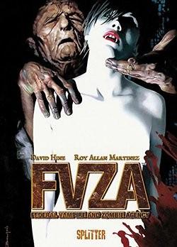 FVZA - Federal Vampire and Zombie Agency (Splitter, B.)