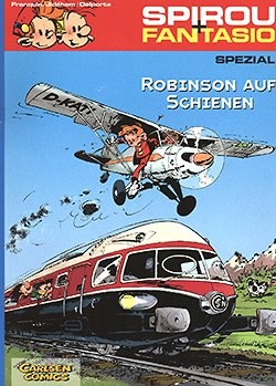 Spirou und Fantasio Spezial 12: Robinson auf Schienen
